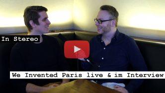 Videoreporter Marcus Mötz für das Musikmagazin IN STEREO mit We Invented Paris live und im Interview